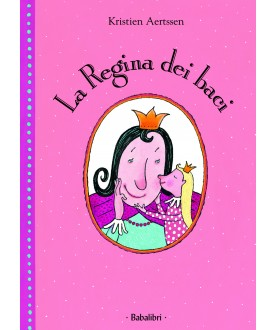 La regina dei baci - Babalibri