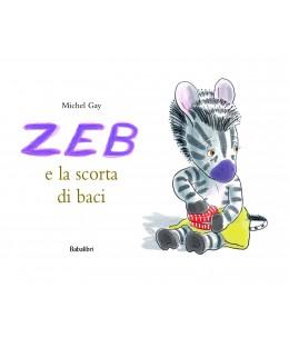 Zeb e la scorta di baci - Babalibri