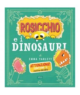 Rosicchio e i dinosauri - Sassi Junior